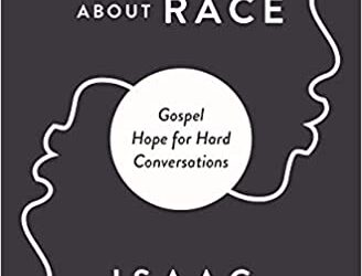 Recommended Resources on Race from Pastor Isaac Adams
